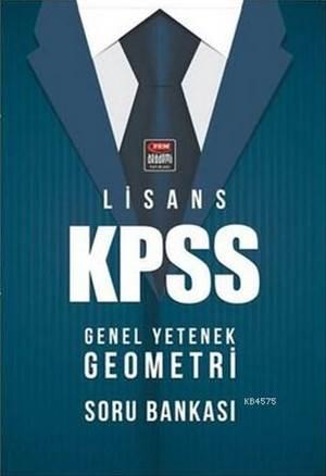 Lisans KPSS Genel Yetenek Geometri Soru Bankası