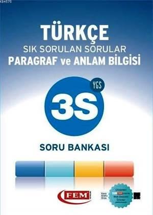Fem Ygs 3S Türkçe Paragraf ve Anlatım Bilgisi Sık Sorulan Sorular Soru Bankası