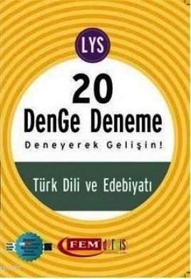 Fem Simetrik LYS 20 Türk Dili ve Edebiyatı Denge Deneme
