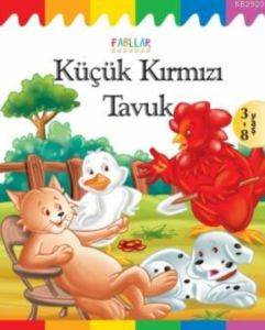 Fabllar-Küçük Kırmızı Tavuk