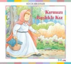 Küçük Hikayeler-Kırmızı Başlklı Kız