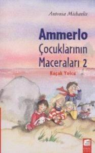 Ammerlo Çocuklarının Maceraları 2 Kaçak Yolcu