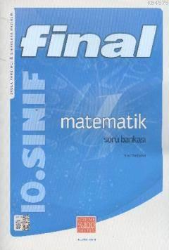 Final 10. Sınıf Matematik Soru Bankası