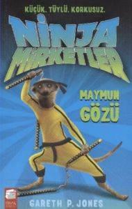 Ninja Mirketler Maymun Gözü