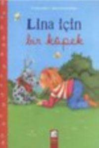 Lina için Bir Köpek; 6-8 Yaş