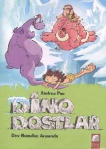Dino Dostlar 4 - Buzullar Arasında