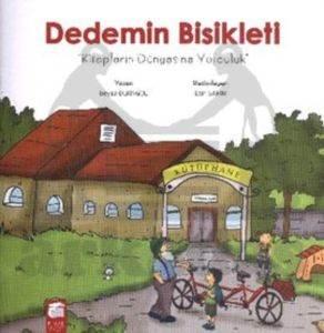 Dedemin Bisikleti Kitapların Dünyasına Yolculuk