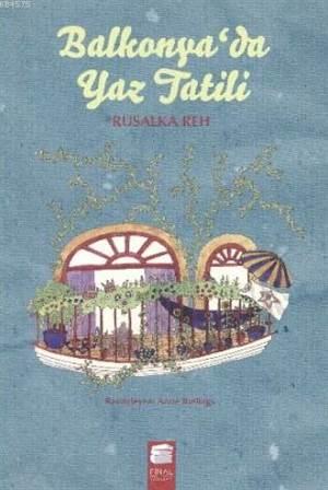 Balkonyada Yaz Tatili