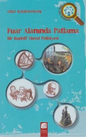 Fuar Alanında Patlama; Bir Rudolf Diesel Polisiyesi