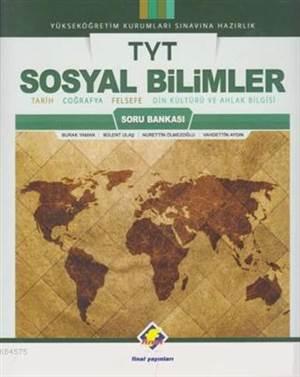 2018 TYT Sosyal Bilimler Soru Bankası; Tarih-Coğrafya-Felsefe-Din Kültürü Ve Ahlak Bilgisi