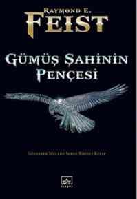 Gümüş Şahinin Pençesi Gölgeler Meclisi Serisi 1.Kitap