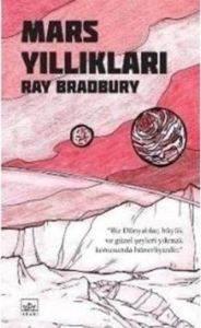 Mars Yıllıkları - Martian Chronicles