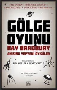 Gölge Oyunu – Ray Bradbury Anısına Yepyeni Öyküler