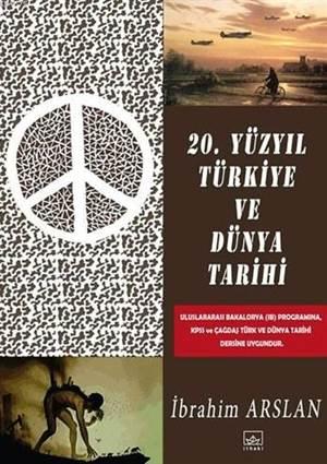 20. Yüzyıl Türkiye ve Dünya Tarihi