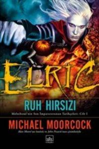 Elric - Ruh Hırsızı