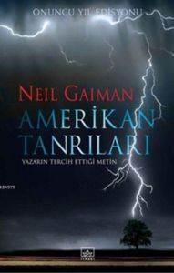 Amerikan Tanrıları (Ciltli); Onuncu Yıl Edisyonu
