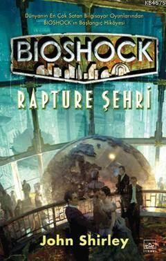 Bioshock - Rapture Şehri