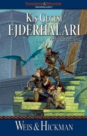 Kış Gecesi Ejderhaları; Ejderha Mızrağı Destanı 2. Kitap