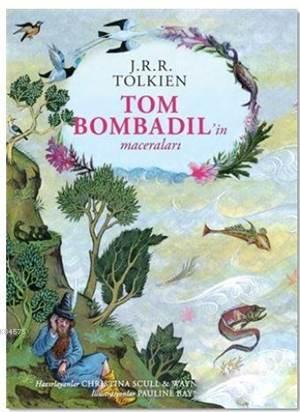 Tom Bombadil'in <br/>Maceraları -  ...