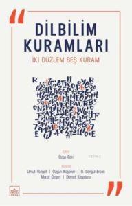 Dilbilim Kuramları; İki Düzlem Beş Kuram