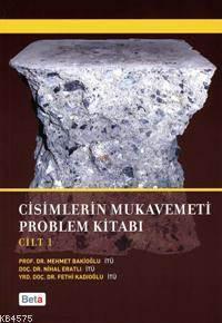 Cisimlerin Mukavemeti Problem Kitabı (Cilt 1)