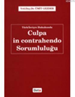 Türk/İsviçre Hukukunda Culpa in Contrahendo Sorumluluğu