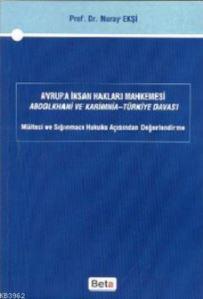Avrupa İnsan Hakları Mahkemesi; Abdolkhani Ve Karimnia- Türkiye Davası