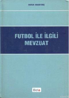 Futbol İle İlgii Mevzuat
