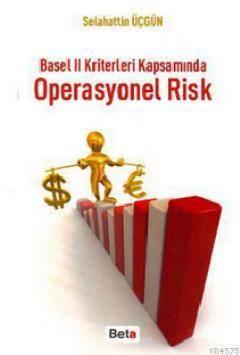 Basel II Kriterleri Kapsamında Operasyonel Risk