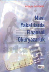 Mavi Yakalılarda Finansal Okuryazarlık