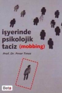 İşyerinde Psikolojik Taciz (Mobbing)