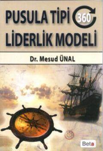 Pusula Tipi (360 Derece) Liderlik Modeli