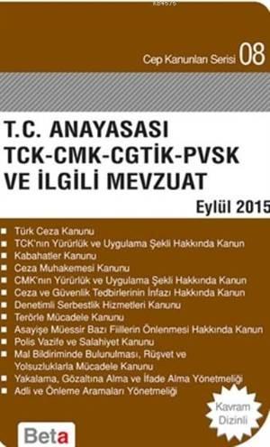 T.C Anayasası Tck-Cmk-Cgtik-Pvsk Ve İlgili Mevzuat