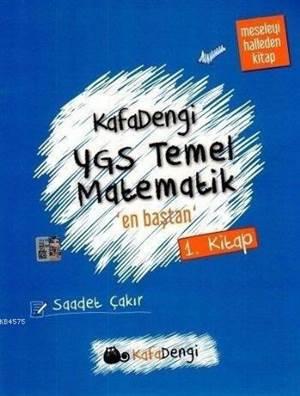 Kafa Dengi YGS Temel Matematik En Baştan Soru Bankası (1. Kitap)