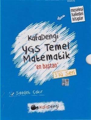 Kafadengi YGS Temel Matematik En Baştan; 3'Lü Seri