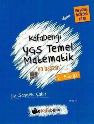 Kafa Dengi YGS Temel Matematik En Baştan Soru Bankası (2. Kitap)