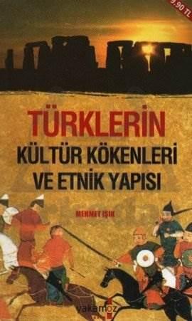Türklerin Kültür Kökenleri ve Etnik Yapısı (Cep Boy)
