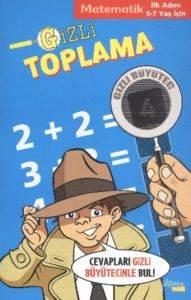 İlk Adım (5-7 Yaş)-Matematik Gizli Toplama