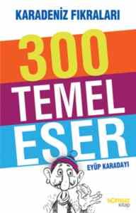 300 Temel Eser