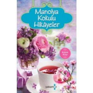 Manolya Kokulu Hikayeler (Cep Boy)
