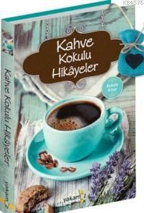 Kahve Kokulu Hikay ...