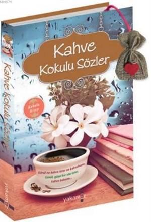 Kahve Kokulu Sözler; Kokulu Kitap