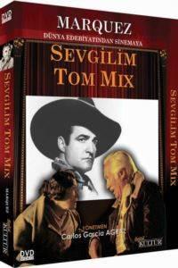 Marquez-Sevgilim Tom Mix