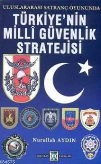 Türkiye´Nin Milli Güvenlik Stratejisi