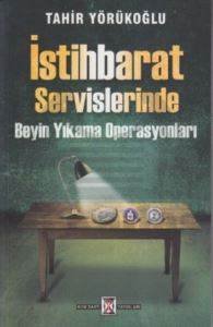 İstihbarat Servislerinde Beyin Yıkama Operasyonları