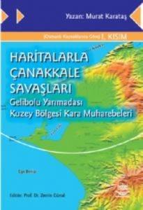 Haritalarla Çanakkale Savaşları