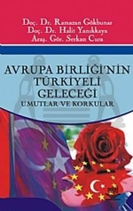 Avrupa Birliği'nin Türkiyeli Geleceği