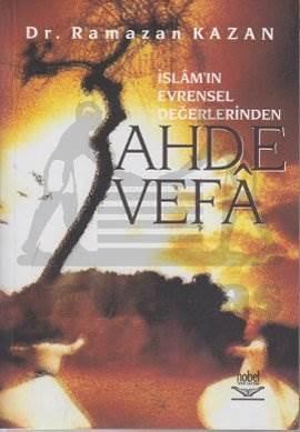 İslamın Evrensel Değerlerinden Ahde Vefa