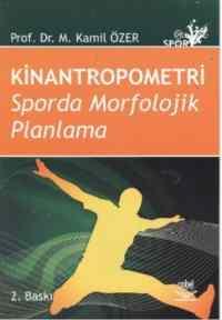 Kinantropometri Sporda Morfolojik Planlama