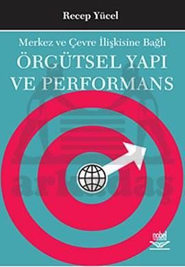 Örgütsel Yapı ve Performans